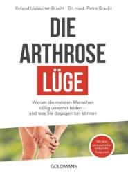 Buch: Petra Bracht, Roland Liebscher-Bracht - Die Arthrose-Lüge