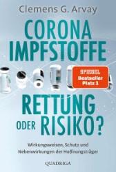 Buch: Clemens G. Arvay - Corona-Impfstoffe: Rettung oder Risiko?