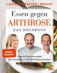 Buch: Johann Lafer, Petra Bracht, Roland Liebscher-Bracht - Essen gegen Arthrose